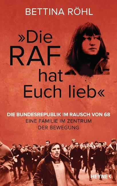 """""""Die RAF hat euch lieb"""" - Bettina Röhl"""