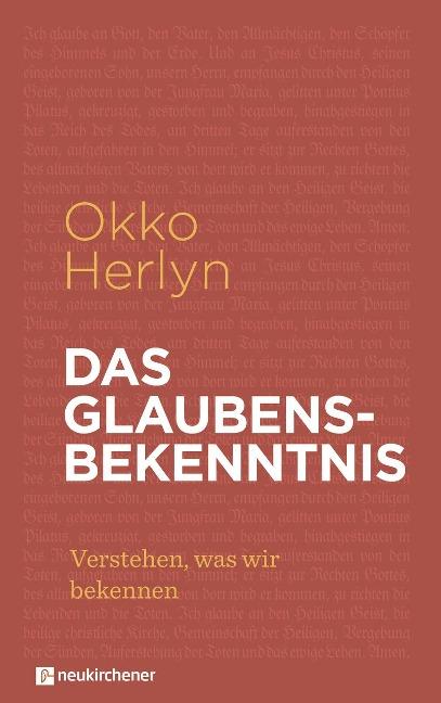 Das Glaubensbekenntnis - Okko Herlyn