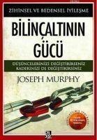 Bilincaltinin Gücü - Joseph Murphy