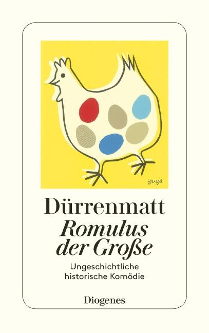 Romulus der Große - Friedrich Dürrenmatt