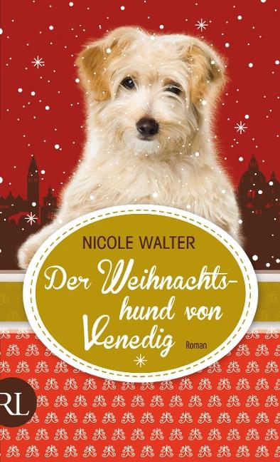 Der Weihnachtshund von Venedig - Nicole Walter