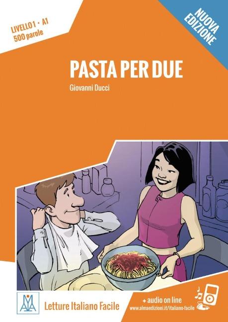 Pasta per due - Nuova Edizione - Giovanni Ducci