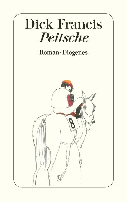 Peitsche - Dick Francis