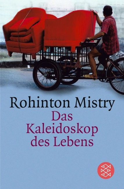 Das Kaleidoskop des Lebens - Rohinton Mistry
