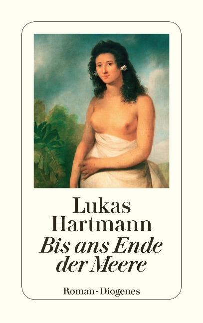 Bis ans Ende der Meere - Lukas Hartmann