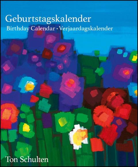 Ton Schulten Flowers Birthday Calendar -