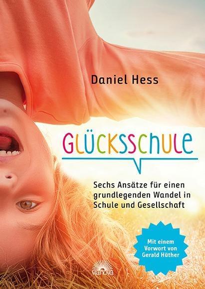 Glücksschule - Daniel Hess