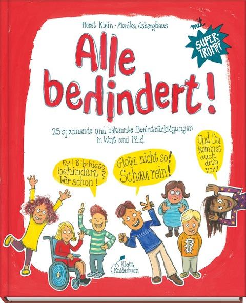 Alle behindert! - Horst Klein, Monika Osberghaus