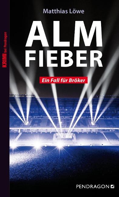 Almfieber - Matthias Löwe