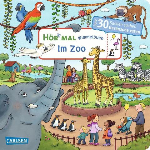Hör mal (Soundbuch): Wimmelbuch: Im Zoo - Julia Hofmann