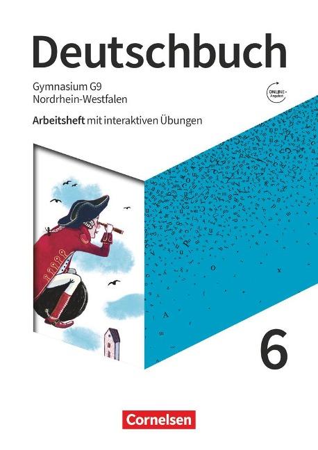 Deutschbuch Gymnasium 6. Schuljahr - Nordrhein-Westfalen - Neue Ausgabe - Arbeitsheft mit interaktiven Übungen auf scook.de -