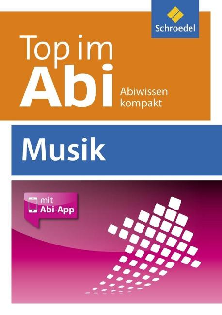 Top im Abi. Musik - Jürgen Rettenmaier