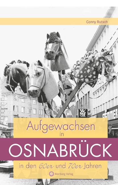 Aufgewachsen in Osnabrück in den 60er und 70er Jahren - Conny Rutsch