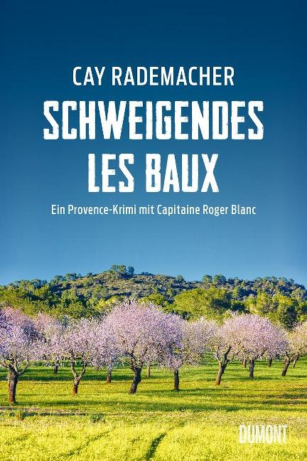 Schweigendes Les Baux - Cay Rademacher