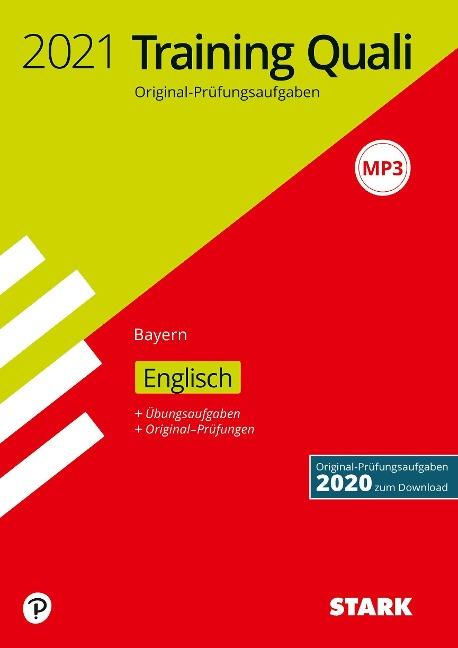 STARK Training Abschlussprüfung Quali Mittelschule 2021 - Englisch 9. Klasse - Bayern -