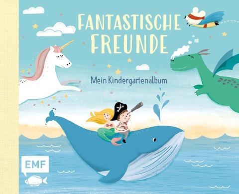 Fantastische Freunde - Mein Kindergartenalbum -