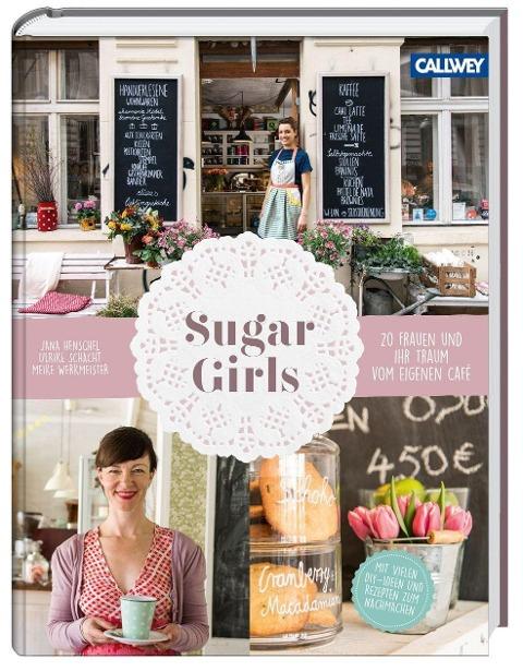 Sugar Girls - Jana Henschel, Meike Werkmeister