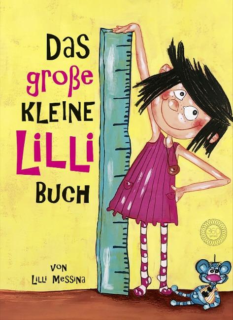 Das große Kleine Lilli-Buch - Lilli Messina