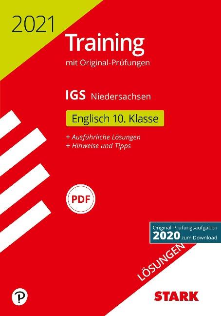 STARK Lösungen zu Original-Prüfungen und Training Abschlussprüfung IGS 2021 - Englisch 10. Klasse - Niedersachsen -