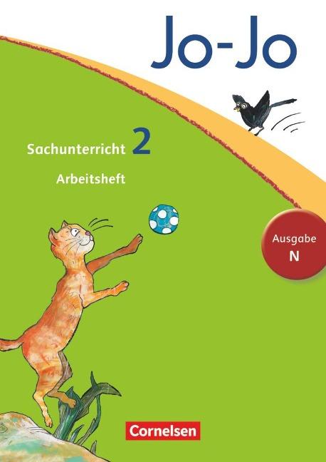 Jo-Jo Sachunterricht - Ausgabe N. 2. Schuljahr - Arbeitsheft - Anna Christ, Kristian Keudel, Günter Nordmann, Dagmar Walther