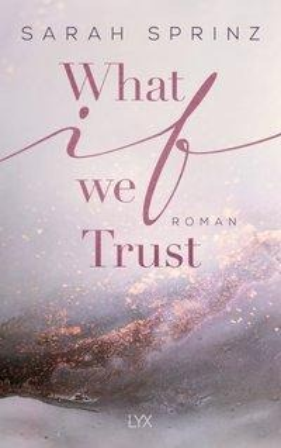 What if we Trust - Sarah Sprinz