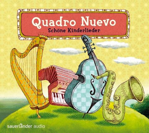 Schöne Kinderlieder - Quadro Nuevo