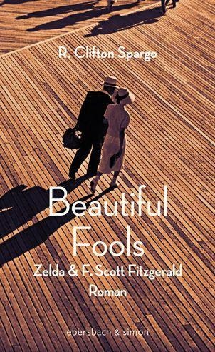 Beautiful Fools - R. Clifton Spargo