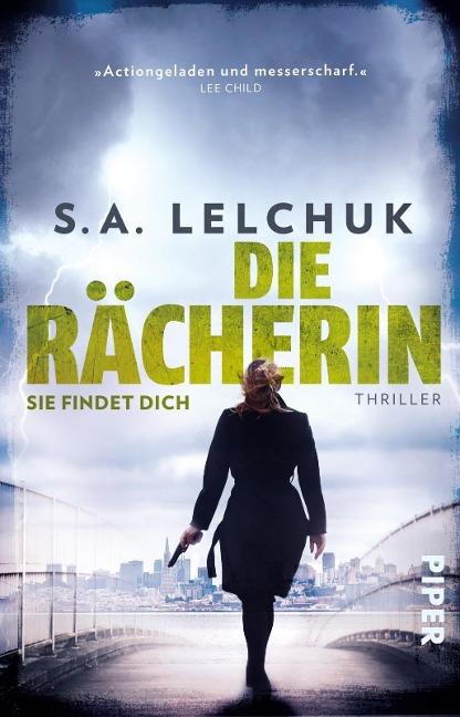 Die Rächerin - Sie findet dich - S. A. Lelchuk