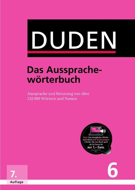 Duden 06 Das Aussprachewörterbuch -