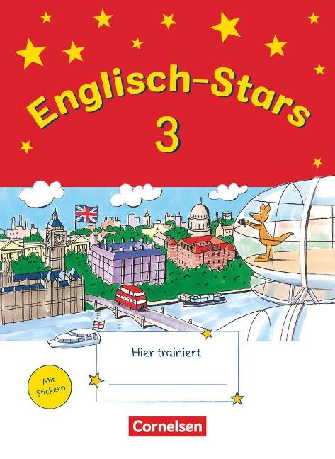 Englisch-Stars 3. Schuljahr. Übungsheft - Katrin Schmidt, Barbara Gleich, Irene Reindl, Britta Schmid