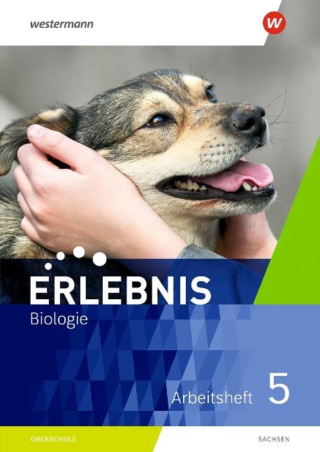 Erlebnis Biologie 5. Arbeitsheft. Sachsen -