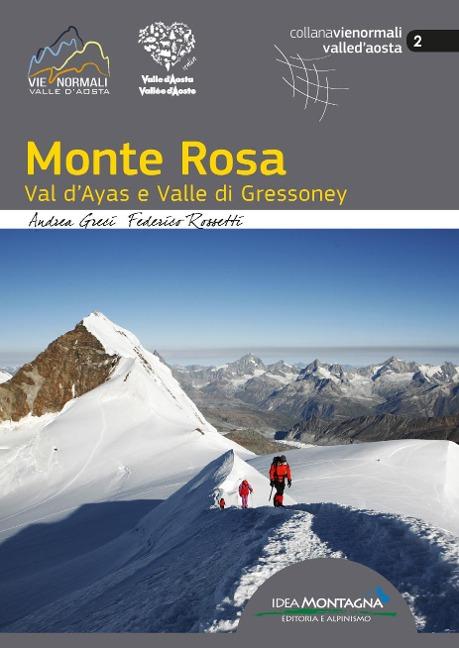 MONTE ROSA - Andrea Greci, Federico Rossetti