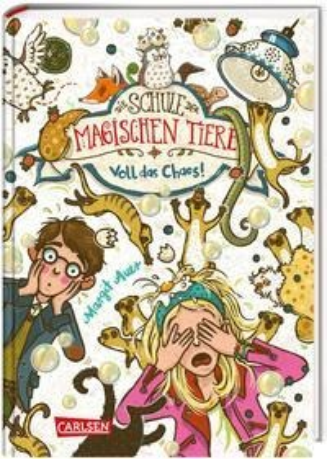 Die Schule der magischen Tiere 12: Voll das Chaos! - Margit Auer
