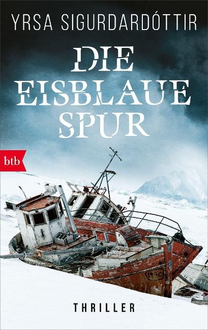 Die eisblaue Spur - Yrsa Sigurdardóttir