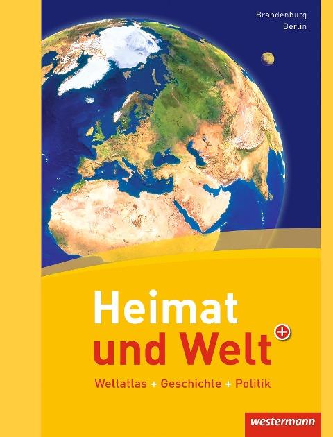 Heimat und Welt Weltatlas. Berlin, Brandenburg -
