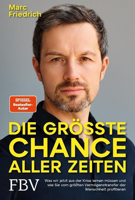 Die größte Chance aller Zeiten - Marc Friedrich