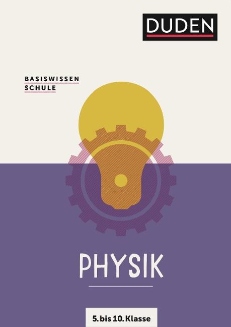 Basiswissen Schule - Physik 5. Klasse bis 10. Klasse -
