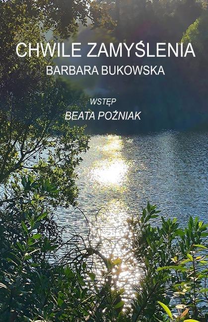 Chwile zamyslenia - Barbara Bukowska