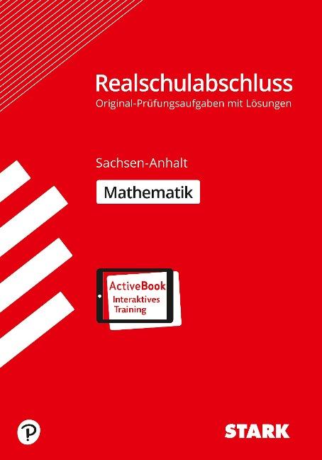 Original-Prüfungen Realschulabschluss - Mathematik - Sachsen-Anhalt -