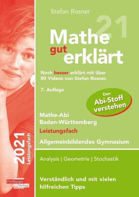 Mathe gut erklärt 2021 Leistungsfach Baden-Württemberg Gymnasium - Stefan Rosner