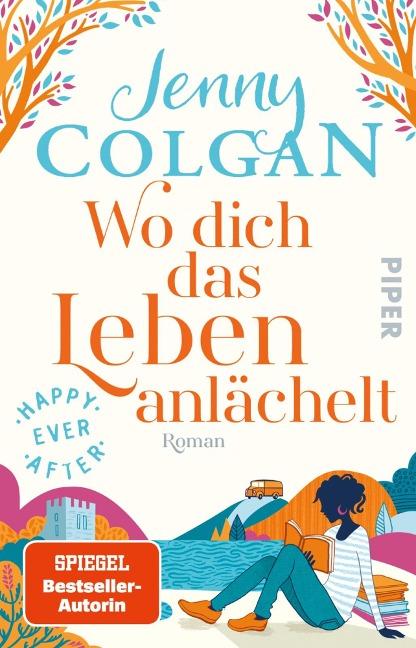 Happy Ever After - Wo dich das Leben anlächelt - Jenny Colgan