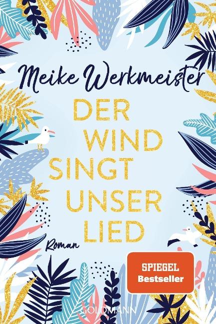 Der Wind singt unser Lied - Meike Werkmeister