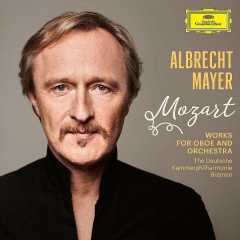 Albrecht Mayer - Mozart (Werke für Oboe & Orchester) - Albrecht Mayer Deutsche Kammerphilharmonie Bremen