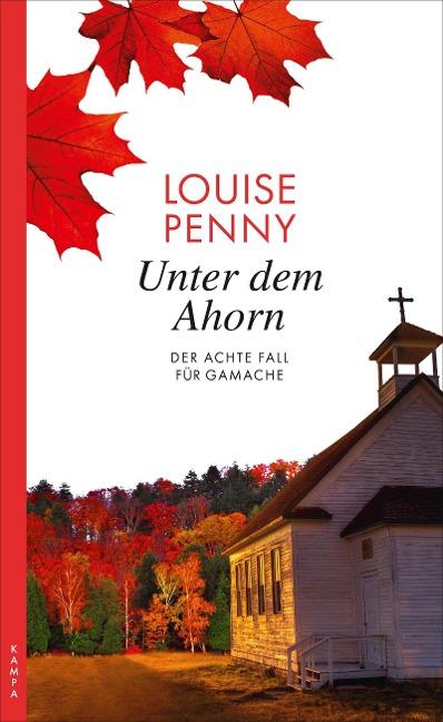 Unter dem Ahorn - Louise Penny