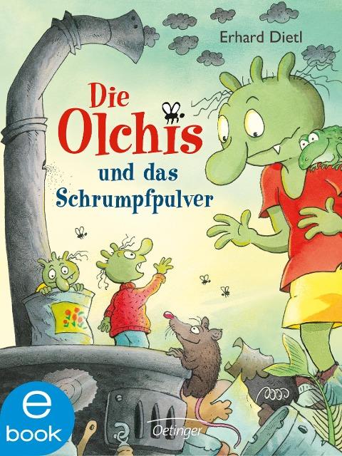 Die Olchis und das Schrumpfpulver - Erhard Dietl