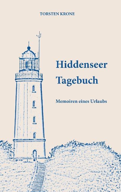Hiddenseer Tagebuch - Torsten Krone