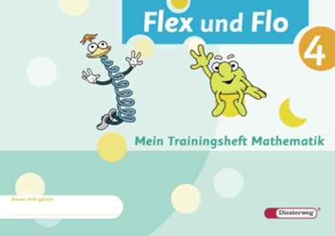 Flex und Flo 4. Trainingsheft -