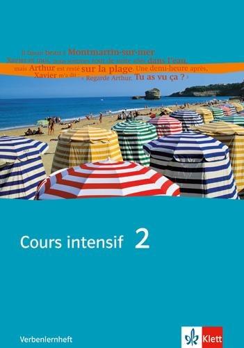 Cours intensif 2. Französisch als 3. Fremdsprache. Verbenlernheft 2. Lernjahr -