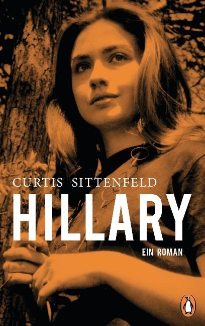 Hillary - Elizabeth Curtis Sittenfeld