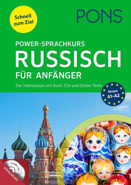 PONS Power-Sprachkurs Russisch für Anfänger. Buch, 2 Audio-CDs und Online-Tests. Niveau A1 bis A2 -
